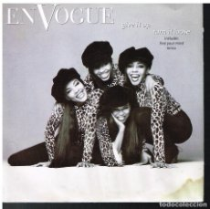 Discos de vinilo: EN VOGUE - GIVE IT UP, TURN IT LOOSE / FREE YOUR MIND - SINGLE 1992. Lote 72028419