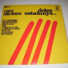 Discos de vinilo: LP DISCO VINILO DOLÇA CATALUNYA VOLUMEN 4 L'ORFEO ENRIC MORERA. Lote 72042935
