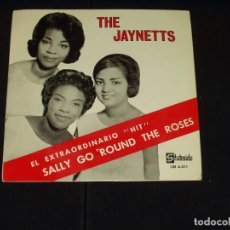 Discos de vinilo: JAYNETTS EP SALLY GO ROUND THE ROSES VERY RARE EDITION SPANISH SOUL. Lote 72069683