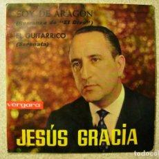 Discos de vinilo: JESUS GRACIA.SOY DE ARAGON-EL GUITARRICO...JOTAS ARAGON...PEDIDO MINIMO 5€. Lote 72156707