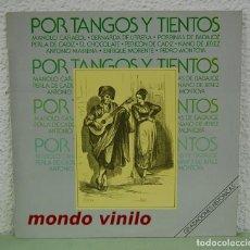 Discos de vinilo: POR TANGOS Y TIENTOS. GRABACIONES HISTÓRICAS. LP. Lote 72199831