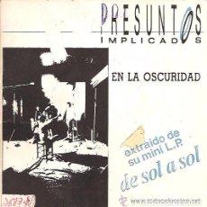 Dischi in vinile: PRESUNTOS IMPLICADOS - EN LA OSCURIDAD - SG PROMO 1987. Lote 72217955