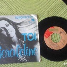 Discos de vinilo: GERALDINE ?– TOI SINGLE: EMI ?– 1J 006-96 382 EUROVISIÓN 1975. Lote 72222751