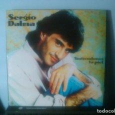 Discos de vinilo: SERGIO DALMA - SINTIENDONOS LA PIEL (INCLUYE 'BAILAR PEGADOS' EUROVISION 1991). Lote 72243451
