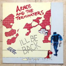 Discos de vinilo: MAXI SINGLE ARNEE AND THE TERMINATERS - ILL BE BACK - EPIC 1991.. Lote 72249883