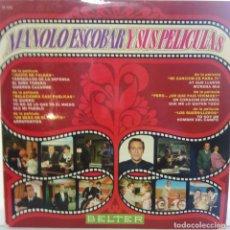 Disques de vinyle: MANOLO ESCOBAR Y SUS PELICULAS - 1970 - BELTER 22.422. Lote 72263087
