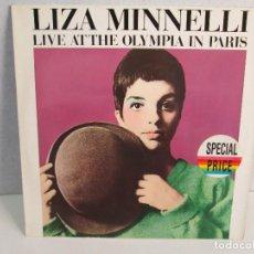 Discos de vinilo: LIZA MINNELLI. LIVE AT THE OLYMPIA IN PARIS. SPECIAL PRICE. DISCO VINILO. VER FOTOGRAFIAS ADJUNTAS. Lote 72269307