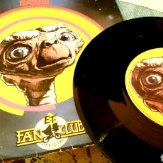 Discos de vinilo: E.T. SPEAKS -USA.FAN CLUB OFFICIAL. SINGLE . Lote 72274847