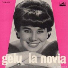 Discos de vinilo: GELU, EP, LA NOVIA + 3, AÑO 19?? FABRICADO EM PORTUGAL. Lote 72287631