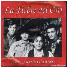 Disques de vinyle: LA FIEBRE DEL ORO - YOU...ERES MI CARIÑO - SINGLE 1993. Lote 99161824