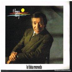 Disques de vinyle: EL FARY - LA FALSA MONEDA - SINGLE 1989 - PROMO. Lote 72330787