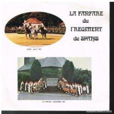 Discos de vinilo: LA FANFARE DU PREMIER REGIMENTE DE SPAHIS - REFRAIN DU REGIMENT +5 - EP 1982. Lote 72332303