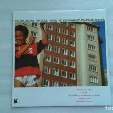 Discos de vinilo: VARIOS ARTISTAS - GRAN VIA DE COPACABANA LP 1991 EDICION ESPAÑOLA. Lote 72335059