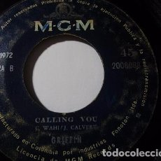 Discos de vinilo: GRIFFIN TAMY SMITH WAHI CALVERT CALLING YOU QUE PASA EN LA OSCURIDAD SINGLES S40 COLOMBIA 72 ESCASO. Lote 72340675