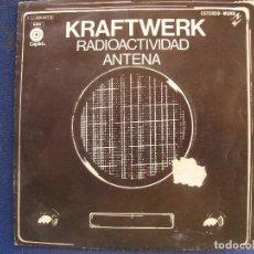 Discos de vinilo: KRAFTWERK.RADIOACTIVIDAD.ANTENA.SINGLE.. Lote 72365903