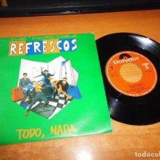 Discos de vinilo: THE REFRESCOS TODO NADA / ANA SINGLE VINILO 1990 CONTIENE 2 TEMAS. Lote 72370627
