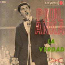 Discos de vinilo: PAUL ANKA, EP, LA VERDAD + 3, AÑO 1965. Lote 72371971