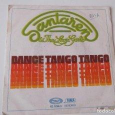 Discos de vinilo: SANTAREN & THE LOVIN GIRLS - DANCE TANGO TANGO. Lote 72398815