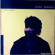 Discos de vinilo: CHAZ JANKEL : LOOKING AT YOU [ESP 1985]. Lote 72409979