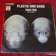 Discos de vinilo: PLASTIC ONO BAND PAVO FRIO NO TE PREOCUPES KYOKO SELLO ODEON 1969 BEATLES. Lote 72434739