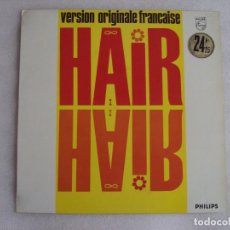 Discos de vinilo: HAIR, VERSION ORIGINALE FRANCAISE, LP EDICION FRANCESA 1972, PHILIPS. Lote 72445711