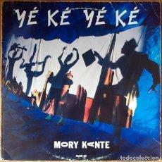 Discos de vinilo: MORY KANTE : YE KE YE KE [ESP 1988]. Lote 72451283