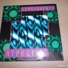 Discos de vinilo: CONSEQUENCE (MX) HYPNOTIZE +2 TRACKS AÑO 1993 – EDICION BELGA. Lote 72695659