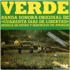 Discos de vinilo: GUIDO, MAURIZIO DE ANGELIS – VERDE, BSO CUARENTA DIAS DE LIBERTAD - SG PROMO SPAIN 1976 - RCA VICTOR. Lote 72748351