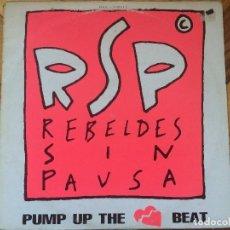 Discos de vinilo: REBELDES SIN PAUSA ?– PUMP UP THE CARDIAC BEAT - MAXI-SINGLE. Lote 72774947
