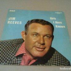 Discos de vinilo: JIM REEVES - GIRLS I HAVE KNOWN (LP RCA CAMDEN CDS 6006 (E)). Lote 72813415
