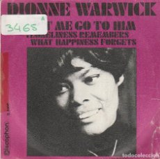 Discos de vinilo: DIONNE WARWICK / LET ME GO TO HIM / LONELINESS REMENBERS .... (SINGLE 1970). Lote 72849423