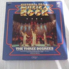 Discos de vinilo: THE THREE DEGREES. HISTORIA DE LA MUSICA ROCK Nº 69. ORBIS. LP VINILO . Lote 72872411