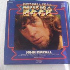 Discos de vinilo: JOHN MAYALL. HISTORIA DE LA MUSICA ROCK Nº 5. ORBIS. LP VINILO, 1981. Lote 72889419