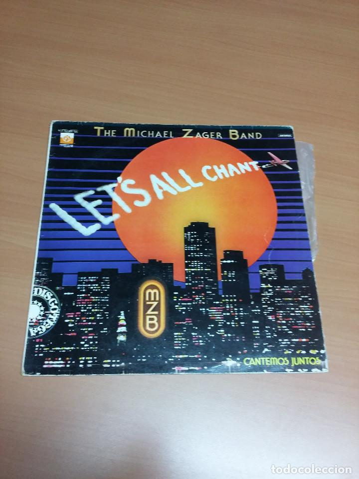 THE MICHAEL ZAGER BAND - LET´S ALL CHANT (Música - Discos - LP Vinilo - Pop - Rock - New Wave Extranjero de los 80)