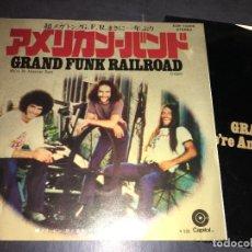 Discos de vinilo: GRAND FUNK RAILROAD (WE'RE AN AMERICAN BAND / CREEPIN' ) SINGLE JAPAN ERC-10405 (EPI5). Lote 72916827