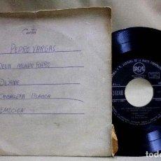 Discos de vinilo: DISCO, VINILO, SINGLE, PEDRO VARGAS, DE UN MUNDO RARO, 3-24048. Lote 72956987