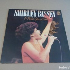 Discos de vinilo: SHIRLEY BASSEY - I WISH YOU LOVE (LP MFP 50330). Lote 72994471