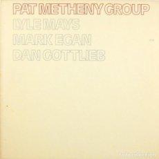 Discos de vinilo: PAT METHENY GROUP ?- PAT METHENY GROUP (LP, VINILO, ECM ALEMANIA 1978). Lote 72996975