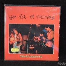 Discos de vinilo: YO LA VI PRIMERO - MI CHICA / UN DIA COMO HOY - SINGLE (ZONA DE CONCIERTO). Lote 72999167