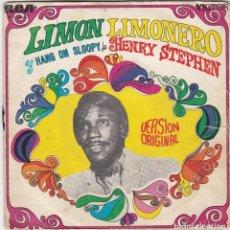 Discos de vinilo: DISCO SINGLE HENRY STEPHEN LIMÓN LIMONERO / HANG ON SLOOPY (EN ESTADO NORMAL Y PROBADO). Lote 73014191