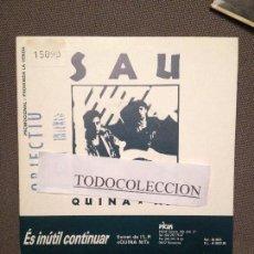 Discos de vinilo: SAU: ES INUTIL CONTINUAR ; SG PROMO PICAP 1990 ROCK CATALA. Lote 73023511