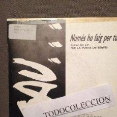 Discos de vinilo: SAU: NOMES HO FAIG PER TU ; SG PROMO PICAP 1989 ROCK CATALA. Lote 73024035