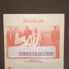 Discos de vinilo: SAU: CORRE, CORRE'T, CORRE SG PROMO PICAP 1989 ROCK CATALA. Lote 73027703