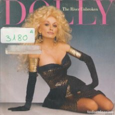 Discos de vinilo: DOLLY PARTON / THE RIVER UNBROKEN / MORE THAN I CAN SAY (SINGLE 1987). Lote 73072527