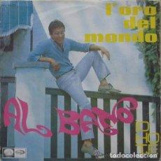Discos de vinilo: AL BANO: L'ORO DEL MONDO / OIO HO TE ED. ESPAÑA PROMOCIONAL 1967 . Lote 73078919