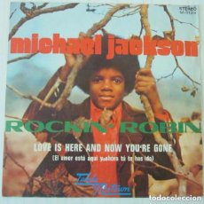 Discos de vinilo: MICHAEL JACKSON - ROCKIN' ROBIN / LOVE IS HERE AND NOW YOU'RE GONE ED. ESPAÑA. Lote 73202507