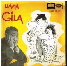 Dischi in vinile: GILA - GILA LLAMA... AL MAESTRO / A TERESA / A PEPE / AL INVENTOR - SINGLE 1964. Lote 73212535