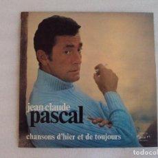 Discos de vinilo: JEAN-CLAUDE PASCAL, CHANSONS D'HIER ET DE TOUJOURS, LP EDICION FRANCESA, CONCERT HALL. Lote 73311627