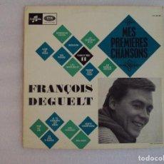 Discos de vinilo: FRANÇOIS DEGUELT, MES PREMIERES CHANSONS, LP EDICION FRANCESA COLUMBIA - EMI. Lote 73315591