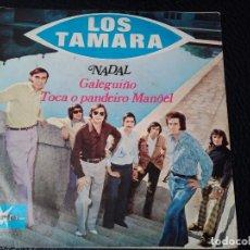 Discos de vinilo: SINGLE 7 PULGADAS, LOS TAMARA: NADAL, GALEGUIÑO / TOCA O PANDEIRO MANOEL. Lote 73426343